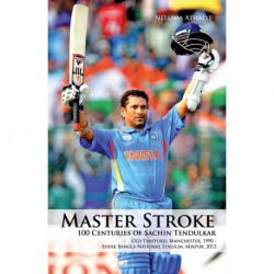 Master Stroke - 100 Centuries Of Sachin Tendulkar (English)
