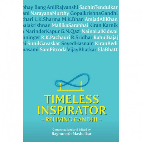 Timeless Inspirator - Reliving Gandhi (Economical Edition)