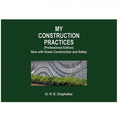 My Construction Practices - Now With Green Construction And Safety (Professional) (Hardcover)