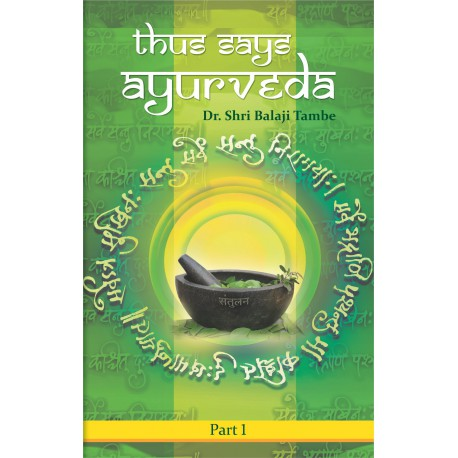 Thus Says Ayurveda